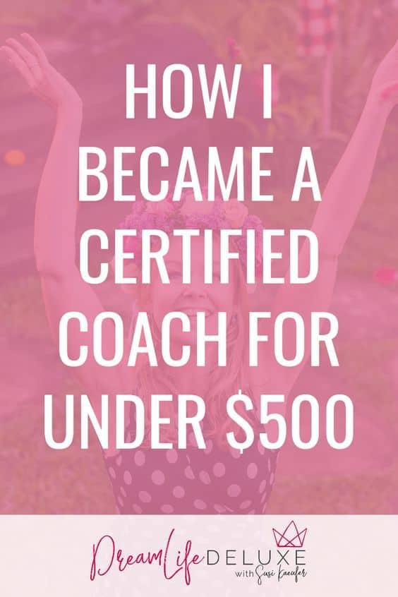 how i became a coach for under 500 susi kaeufer