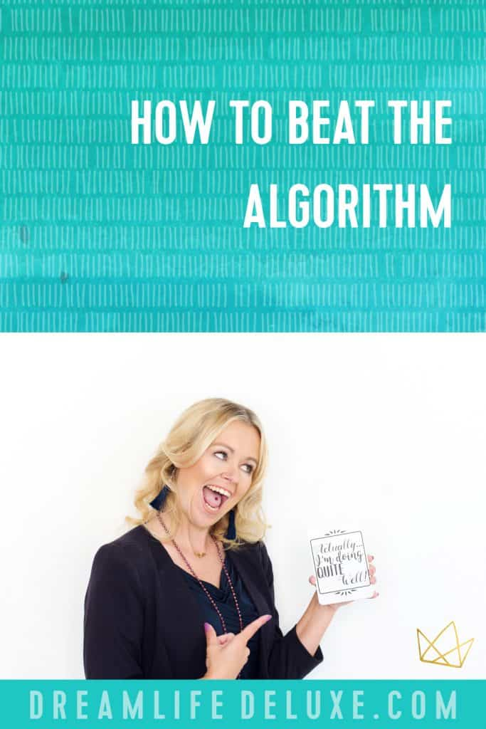 how to beat the algorithm