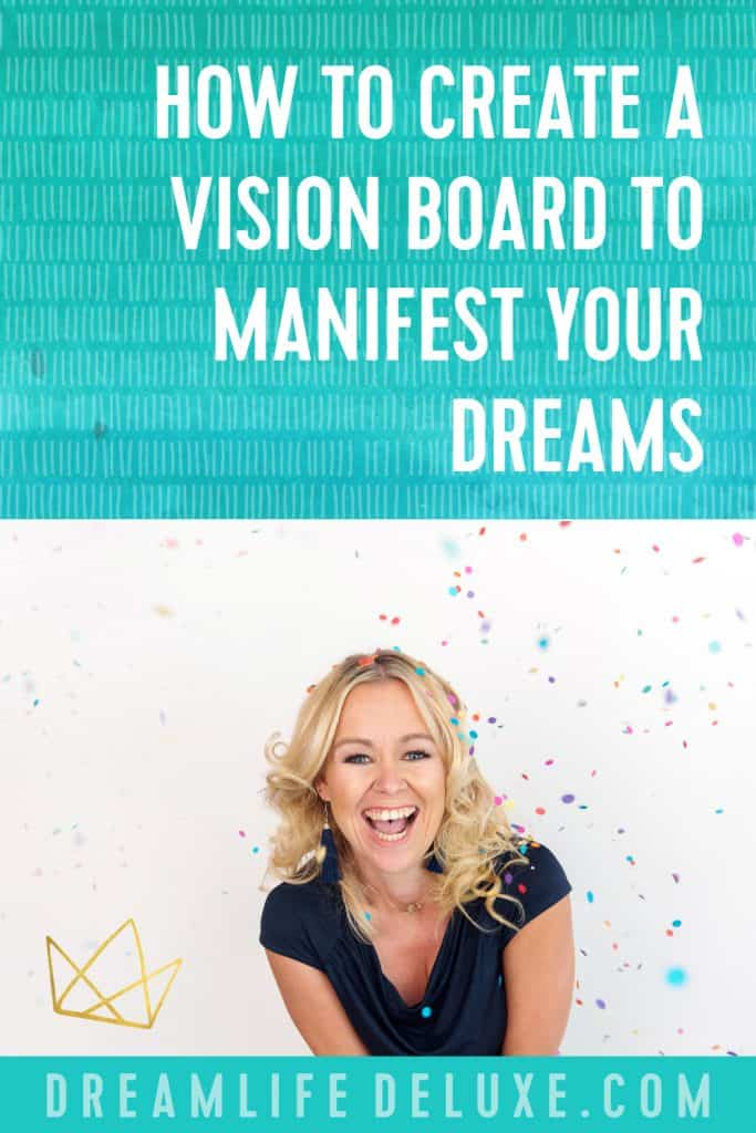 create a vision board to manifest your dreams