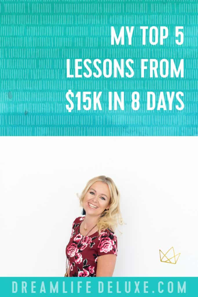 lessons from 15k in 8 days earning