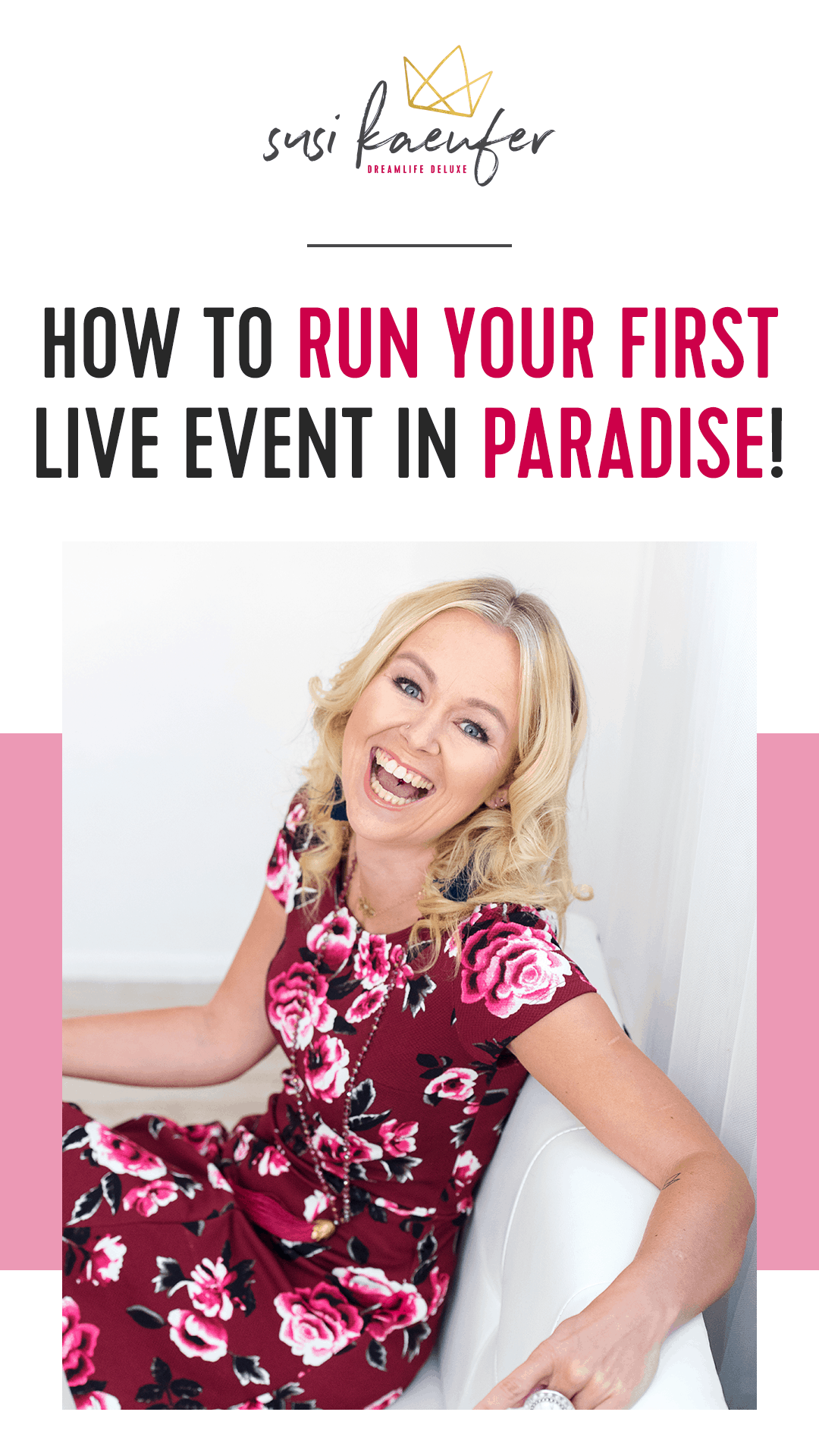 How to run your first live event in Paradise